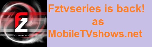 fztvseries is back